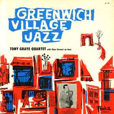 Tony Graye with Slam Stewart : Greenwich Village Jazz (LP, Vinyl record album)