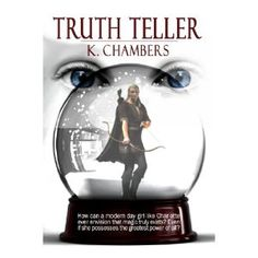 Reviewed by Patricia Reding for Readers' Favorite  Children will be drawn to this story of elves, druids, dwarves, trolls, monsters, and magic! Truth Teller, by Kurt Chambers, opens with Charlotte, a curious child, on holiday with her family. Running out of time before she must return to her everyday life, Charlotte sets out to find gifts for her friends back home. Ambling along the stone walkway, she steps into an alley and finds a shop. Charlotte wanders in, browses the shelves, and there…