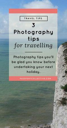 Passport Collective I Photo Tips I Holiday Photos I Travel Tips
