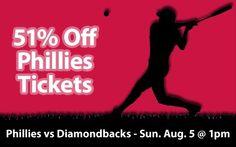 51% off Philadelphia Phillies Tickets vs Arizona Diamondbacks Sun. Aug. 5 @ 1:05pm