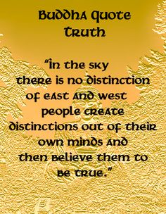 Buddha Quotes - Truth                                                                                                                                                                                 More
