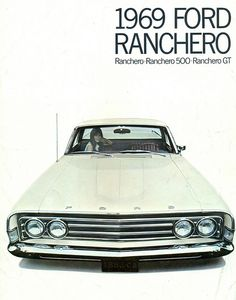 Simple but effective 1969 Ford Ranchero ad.