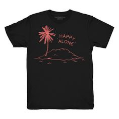 - Designed by Olivia Mew - Coral print on black tee - Made and printed in Canada - ringspun, combed cotton construction - Unisex slim fit, women may prefer to order one size smaller Use a measu Graphic Shirts, Tee Shirts, Happy Alone, Hate Everyone, Shirt Stays, Coral Print, Hate People, Sweater Shirt, Things To Buy