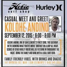 This Saturday, at San Clemente Hobie, we are hosting a casual meet and greet with, Kolohe Andino, one of San Clemente's finest  sons. A showing of What Youth's movie 'Brother' will be on a loop  all night. Scores of other Hurley riders will be filtering in throughout  the night. Family friendly vibes, drinks, and snacks as always. 6-8pm. #hobiesurfshop @hurley @manolofresh #hurleypro #kolohe #sanclemente @koloheandino22