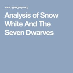 Analysis of Snow White And The Seven Dwarves