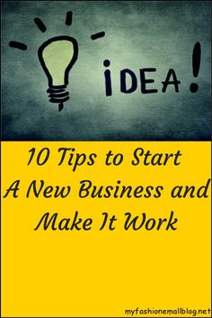 """New Blog Post: """"10 Tips to Start A New Business and Make It Work"""" @ http://www.myfashionemallblog.net/10-tips-to-start-a-new-business-and-make-it-work"""
