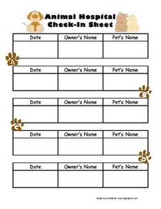 Animal Hospital Check-In Sheet / Dramatic Play.  Christine Besser.  Teachers Pay Teachers.  This PDF download will go wonderfully with your Animal Hospital or Veterinarian Office dramatic play center. Students will strengthen their handwriting skills by signing in and writing the date each time they choose to play in the dramatic play center! FREE.