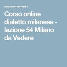 Corso online dialetto milanese - lezione 54 Milano da Vedere