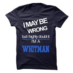 WHITMAN https://www.sunfrog.com/Names/WHITMAN.html?46568