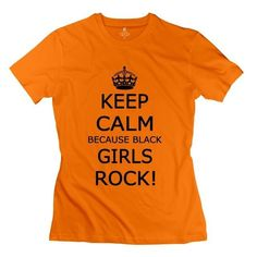 Keep Calm Black Girls Rock T Shirt