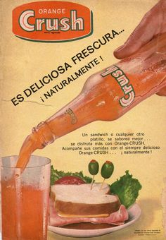 Orange Crush Ad (1967). Old Advertisements, Retro Advertising, Retro Ads, Vintage Ads, Vintage Posters, Vintage Food, Orange Crush, Pepsi Cola, Old Ads