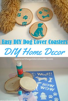 Cheap, Easy, and Quick DIY Coaster Project! Spencer the Goldendoodle shares step by step directions how to make these cute Dog Lover Coasters for your Home Decor. Click on the image to learn more. #DIY #Pet #Dog