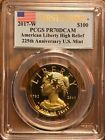 2017-W $100 225th High Relief Gold PCGS PR70 - FIRST STRIKE