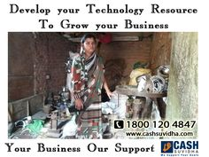CashSuvidha - Develop your technology resource to grow your business.  Visit: www.cashsuvidha.com