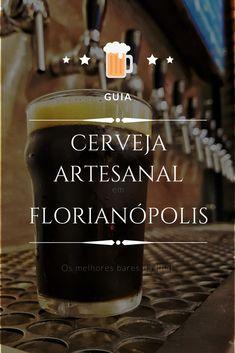 Conheça os melhores bares da ilha da magia! Saiba onde beber em Florianópolis, a capital de Santa Catarina! #florianópolis #santacatarina