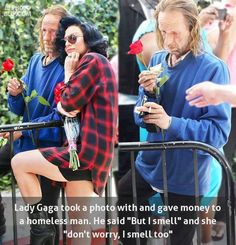 Funny pictures about Lady Gaga Being A Lady. Oh, and cool pics about Lady Gaga Being A Lady. Also, Lady Gaga Being A Lady photos. Lady Gaga, Sweet Stories, Cute Stories, Human Kindness, Homeless Man, Homeless Quotes, Faith In Humanity Restored, Classy Women, Classy Lady
