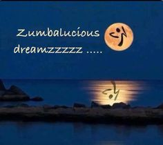Two of my favorite things....Zumba and the moon!