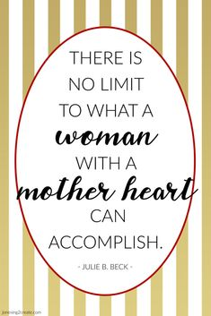 """I love this quote from Sister Julie B. Beck's talk, """"A Mother Heart,"""" and thought it was perfect for a LDS Ministering Message Mother's Day Printable. Son Quotes, Mothers Day Quotes, Heart Quotes, Quotes For Kids, Family Quotes, Life Quotes, Child Quotes, Daughter Quotes, Qoutes"""