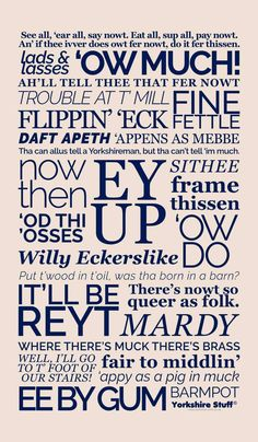 Yorkshire dialect tea towel, Ey Up, Sithee, Ow Much etc. Yorkshire Tea, Yorkshire Dales, Visit Yorkshire, Beer Quotes, Funny Quotes, Yorkshire Sayings, Adventure Quotes, Adventure Time, Coffee Humor