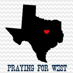 Words are Not Enough, Let us All Unite in PRAYER for this Tragedy in Our Neighboring Community !!  Image Source: Twitter / #prayforwest
