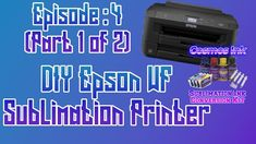 613497ed4 How to Setup Epson WF 7710 Printer for Sublimation (part 1 of 2) ep: 04