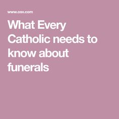 What Every Catholic needs to know about funerals Catholic Funeral, Catholic Prayers, Catholic Saints, Roman Catholic, Sacred Heart, Spiritual Growth, Need To Know, Worship, Christianity