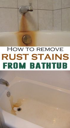 How to remove rust stains from bathtub - House Cleaning Routine Tablespoon of borax with two cups of hot water or two cups of lemon juice