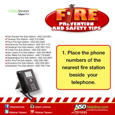 Fire Prevention Safety Tips 1: Place the phone numbers of the nearest fire…