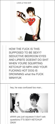 BUT ITS SEXY KETCHUP OKAYY.. XD (Sorry for the bad language.... this was too funny not to repin XD)
