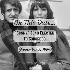 """""""On This Date → """"Sonny"""" Bono Elected To Congress (November On This Date, November 8, Einstein, Dating, Twitter, Quotes"""