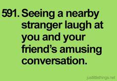 Thank you, random stranger. We know we're hilarious.
