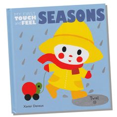 My First Touch and Feel Seasons and over 7,500 other quality toys at Fat Brain Toys. From summer to winter and back, this adorable book sends little explorers on a sensory adventure through all the seasons of the year. The act of touching creates connections between words and objects, descriptions and actions - It's a thrilling learning experience!