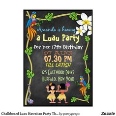 Chalkboard Luau Hawaiian Party Theme Invite X Invitation Card Luau Theme Party, Party Themes, Party Ideas, Invitation Cards, Party Invitations, Invite, 22nd Birthday, Birthday Parties, Cocktail Party Invitation