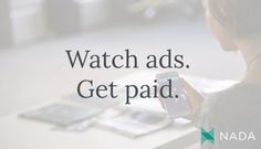 Get paid for watching ads. Your voice is a currency. Use it!