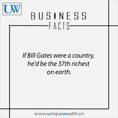 He'd still be richer than many European countries.   #BillGates #UniqueWealth #BusinessFacts #Richest #Money #Wealth European Countries, Bill Gates, Starting A Business, Pakistani, Wealth, Facts, Money, How To Plan, Country