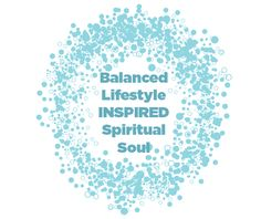 Balanced Lifestyle Inspired Spiritual Soul