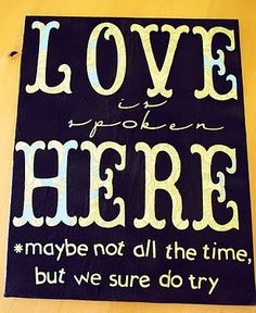 DIY Quote Canvas- staple gun fabric over canvas, cut contact paper into letters for quote using exacto or Cricut (or use letter stickers?), spray paint, peel off letters, done! Love Quote Canvas, Canvas Quotes, Wall Art Quotes, Quote Wall, Canvas Crafts, Diy Canvas, Canvas Ideas, Canvas Art, Canvas Signs