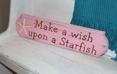 Starfish Make a Wish Sign Coastal Cottage Beach Decor Baby Nursery Decor PINK. $29.50, via Etsy.