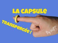 Transpercer une capsule avec son doigt ! Tour de magie révélée tuto by w...