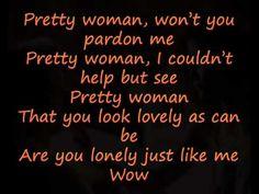 Roy Orbison- Oh Pretty Woman (with lyrics) - YouTube
