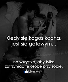 Kiedy się kogoś kocha, jest się gotowym…