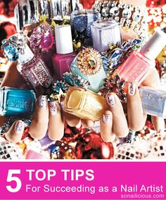 Dreaming of making it big as a nail artist? Click through to read the leading international manicurists top tips: http://sonailicious.com/become-successful-nail-artist/