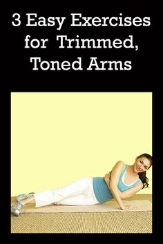 Get tones arms in 3 easy moves!
