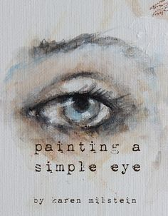 how to sketch & paint a simple eye.... my new online by fadedwest
