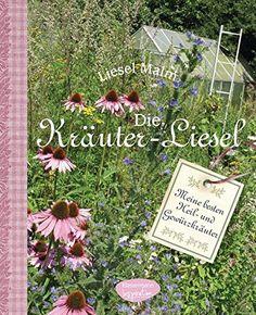 Die Kräuter-Liesel: 300 Heil- und Gewürzkräuter anbauen u... https://www.amazon.de/dp/3572080622/ref=cm_sw_r_pi_dp_1u4LxbMCVMHGX