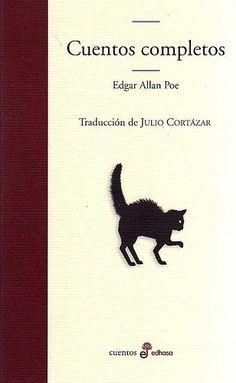 ¿Quién de vosotros no conoce El Cuervo de Edgar A. Poe aunque sólo sea por el estupendo capítulo de los Simpson? ¿Os suena la historia de El gato negro? ¿No? Pues a ver quién es el valiente que se atreve a leerlo...