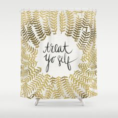 Buy Shower Curtains featuring Treat Yo Self – Gold by Cat Coquillette. Made from 100% easy care polyester our designer shower curtains are printed in the USA and feature a 12 button-hole top for simple hanging.