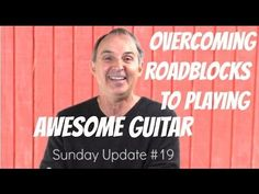 Overcoming Roadblocks To Playing Awesome Guitar - Sunday Update #19 & Progress Report  http://www.tomasmichaud.com/overcoming-roadblocks-playing-guitar-sunday-update-19/
