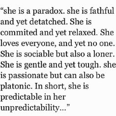 Predictable in her unpredictability. Love this