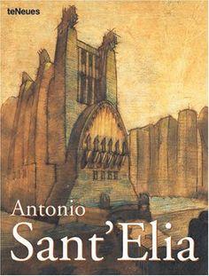 Antonio Sant' Elia (Archipockets) (Multilingual Edition) by Aurora Cuito http://www.amazon.com/dp/3823855476/ref=cm_sw_r_pi_dp_1cwQvb13NSQPF